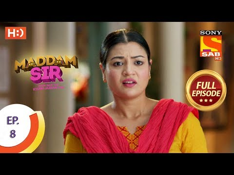 Maddam Sir - Ep 8 - Full Episode - 4th March 2020