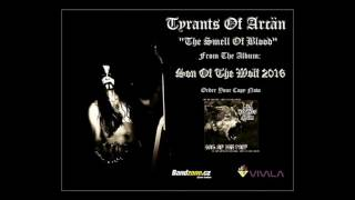 Tyrants Of Arcän   The Smell Of  Blood