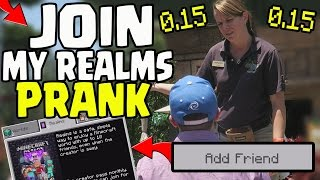 JOIN MY 0.15.0 REALMS SERVER ** PUBLIC PRANK! - Minecraft PE (Pocket Edition) Realms 0.15.0 PRANK!