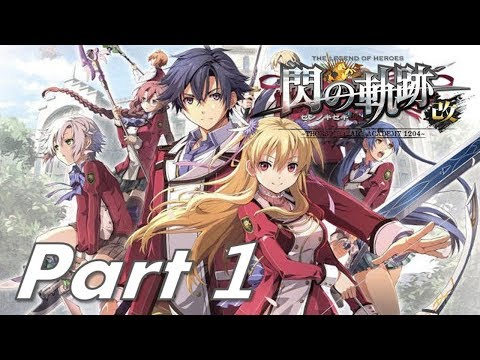 The Legend of Heroes: Trails of Cold Steel #1