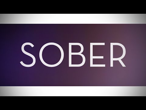 Sober Lyric Video