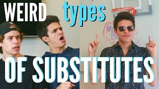 "Weird Types of Substitutes!  Brent RiveraDon't forget to LIKE this video if you LOVED it! :) I love you guys:) If you're new here, don't forget to subscribe for weekly videos! I don't want you to miss out!! Hang out with me on Social Media:SnapChat, Add me: TheBrentRiveraInstagram: @BrentRiveraTwitter: @BrentRiveraMusical.ly: @BrentRiveraFacebook: @BrentRiveraI have all rights to the videography and audio in this post according to Final Cut Pro's/YouTube's ""terms of use."""