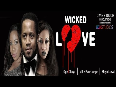 Wicked Love [Trailer]  Latest 2014 Nigerian Nollywood Drama Movie (English Full HD)