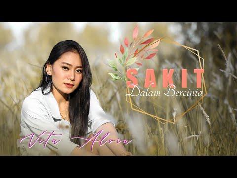 Video Vita Alvia - Sakit Dalam Bercinta (Official Music Video) download in MP3, 3GP, MP4, WEBM, AVI, FLV January 2017