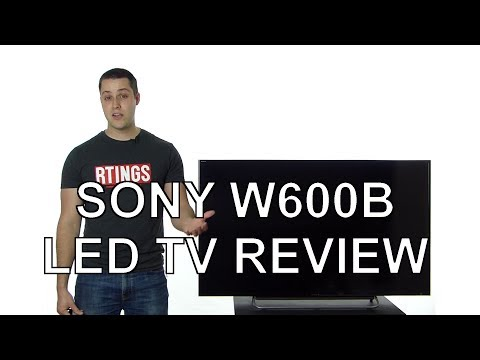 Sony W600B LED TV Review
