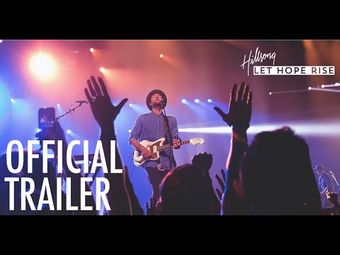 Hillsong - Let Hope Rise (Trailer)