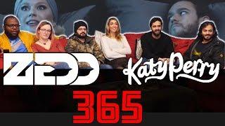 Music Monday! - Zedd, Katy Perry - 365 - Group Reaction