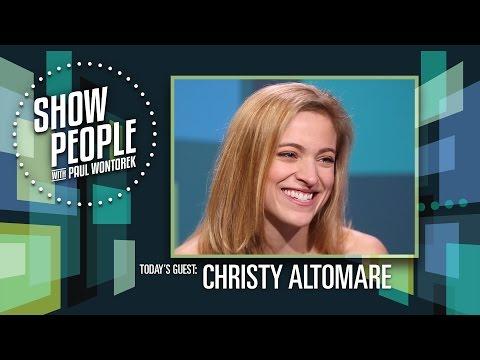 Show People with Paul Wontorek: Christy Altomare of ANASTASIA