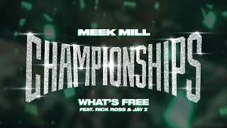 Video Meek Mill - What's Free feat. Rick Ross & Jay Z [Official Audio] MP3, 3GP, MP4, WEBM, AVI, FLV Januari 2019