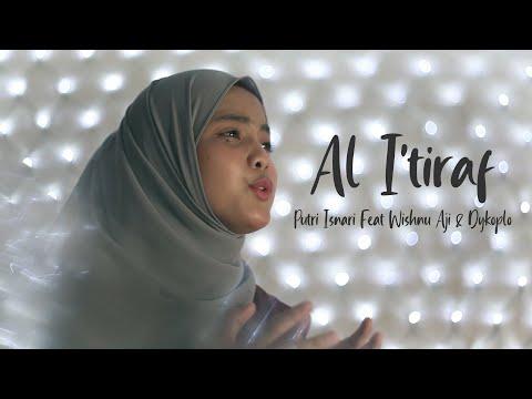 Al I'tiraf - Putri Isnari Feat Wishnu Aji & Dykoplo