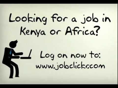 Jobs In Kenya, Jobs in Africa, International Student Jobs – Jobclickr.com