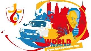Journées Mondiales de la Jeunesse à CRACOVIE du 26 a 31 juillet 2016