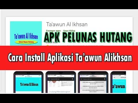 Cara Install Aplikasi Pelunas Hutang Taawun Al Ikhsan