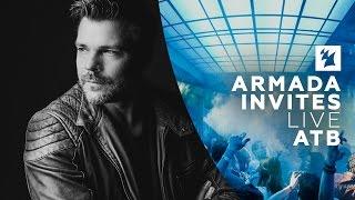 ATB - Live @ Armada Invites 2017