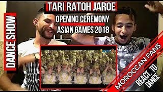 Download Video Arab React To | Tari Ratoh Jaroe dari Indonesia - Asian Games 2018 || MOROCCAN REACT1 MP3 3GP MP4