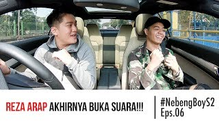 Video #NebengBoy S2 Eps. 6 - Reza Arap buka suara!!! Boy William shock! MP3, 3GP, MP4, WEBM, AVI, FLV Oktober 2018