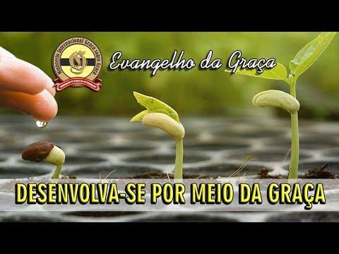 DESENVOLVA-SE POR MEIO DA GRAÇA