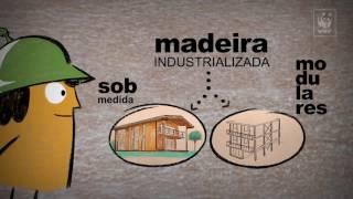 WWF-Brasil – Programa Madeira é Legal<br/>É mais caro construir com madeira?