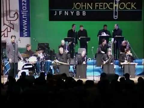 John Fedchock New York Big Band - BLUES DU JOUR