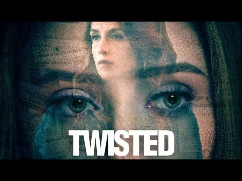TWISTED Aka PSYCHO EX-GIRLFRIEND - Trailer (starring Elisabeth Harnois)