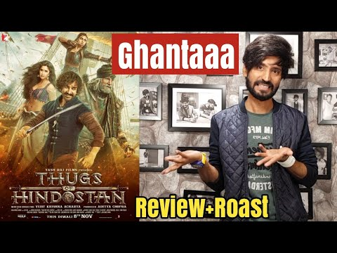 Thugs Of Hindostan | Review + Roast 😡😡