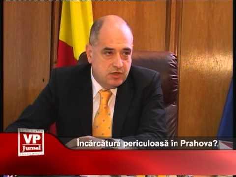 Încărcătură periculoasă în Prahova?