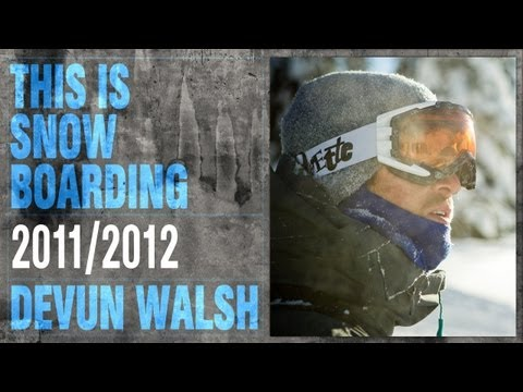 DC SHOES: THIS IS SNOWBOARDING - DEVUN WALSH
