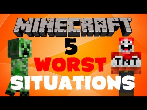 5 Worst Situations to be in - Minecraft