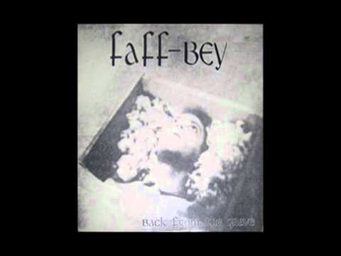 Faff-Bey - Back from the Grave online metal music video by FAFF-BEY