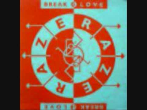 Raze -  Break For Love