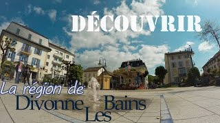 Divonne-les-Bains France  city images : Découverte de Divonne les Bains et ses alentours ( Lac Léman) | GoPro hero 4 black | Vacances