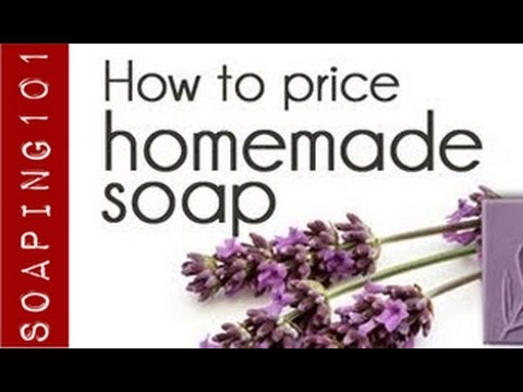 How To Price Your Homemade Soap The Marketing Mix  Soap Making