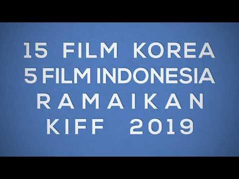 20 Film Korea dan Indonesia Ramaikan KIFF 2019