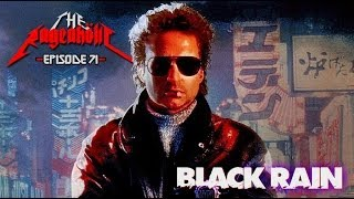 Video Rageaholic Cinema: BLACK RAIN download in MP3, 3GP, MP4, WEBM, AVI, FLV January 2017