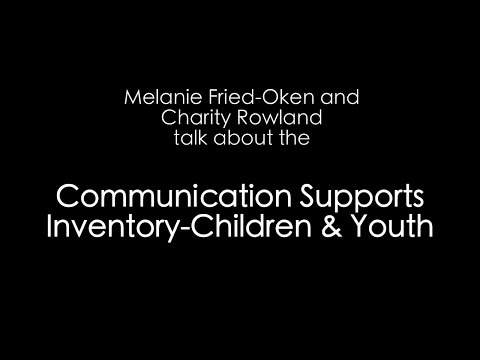 Communication Supports Inventory- Children & Youth (CSI-CY)