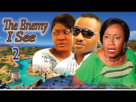 The Enemy I See 2     - Nigerian Nollywood Movie