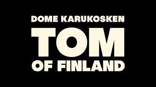 TOM OF FINLAND - Finnish trailer