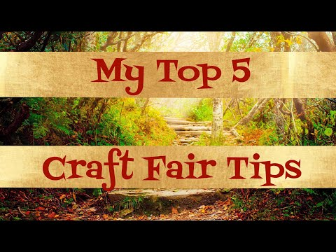 My Top 5 Craft Fair Tips! | 2018