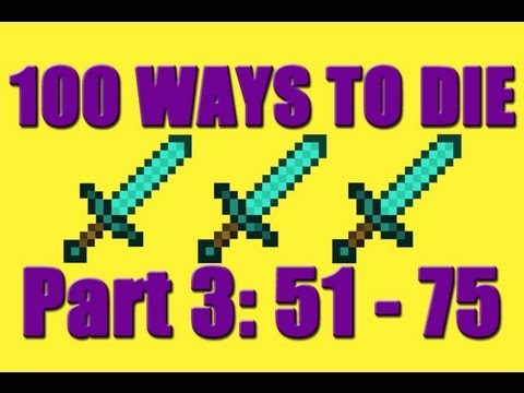 Minecraft - 100 Ways To Die In Minecraft - Part 3