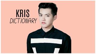Kris Dictionary