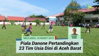 Piala Danone Pertandingkan 23 Tim Sepakbola Usia Dini di Aceh Barat
