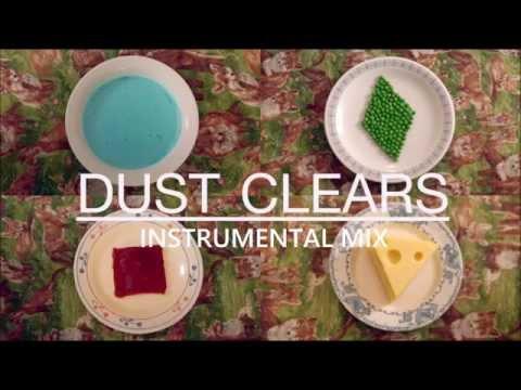 Clean Bandit - Dust Clears (Instrumental Mix)
