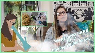 wake & Bake ep.7   BAKED BAKING by Jenny Wakeandbake