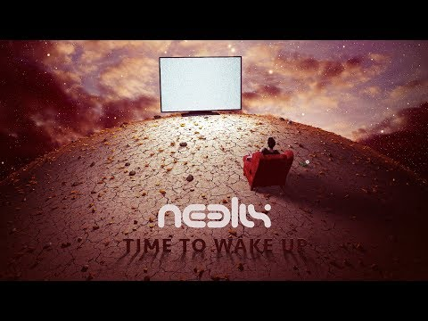 Neelix - Time To Wake Up (Official Audio)