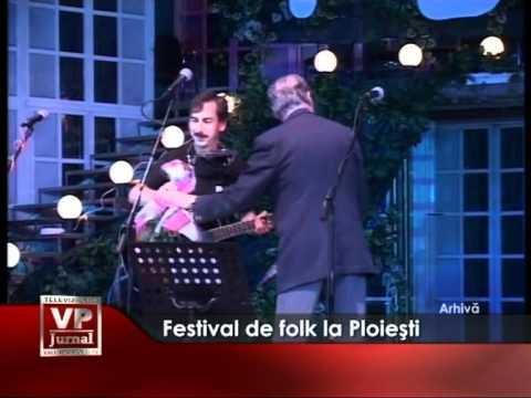 Festival de folk la Ploiesti