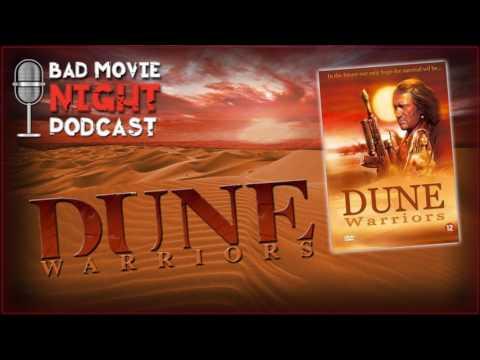 Dune Warriors (1991) - Bad Movie Night Podcast