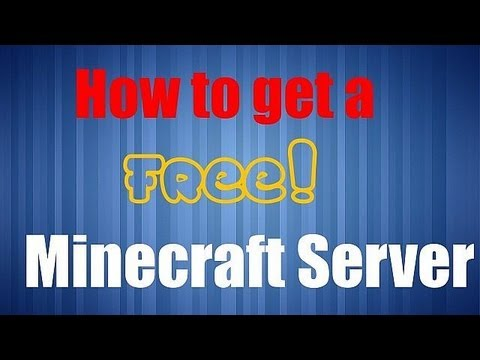 How to get a FREE Minecraft server!!!!! NO SURVEYS!