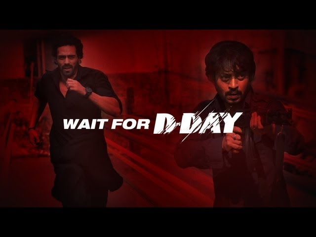 Day Hindi Movie Poster Official teaser promo - d-day