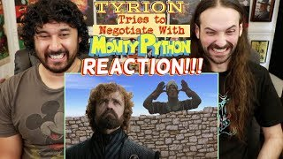 TYRION Tries To Negotiate With MONTY PYTHON -  REACTION!!! by The Reel Rejects