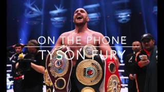 Tyson Fury Telephone Interview